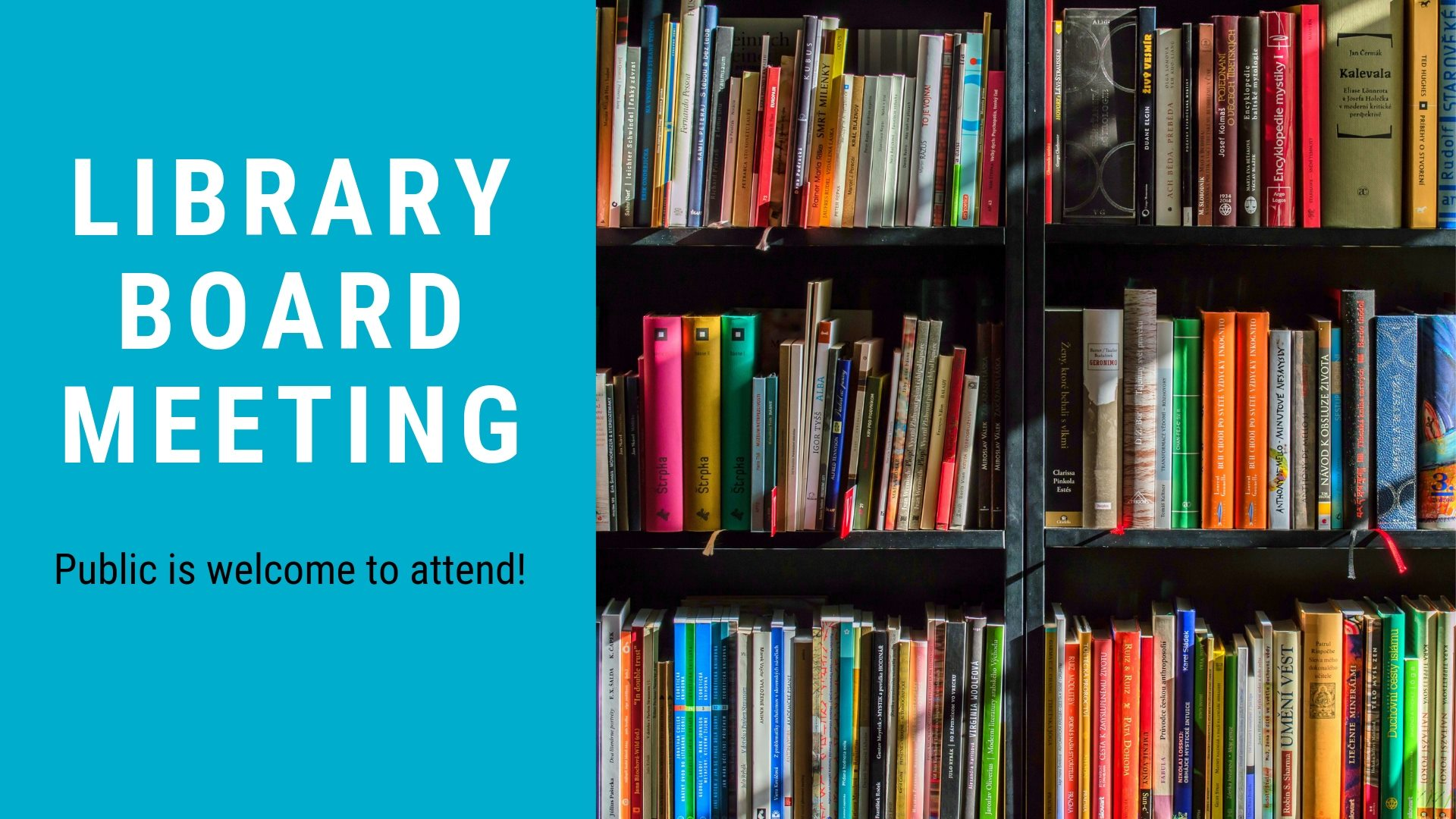 2021 Library Board Meeting- January 19th