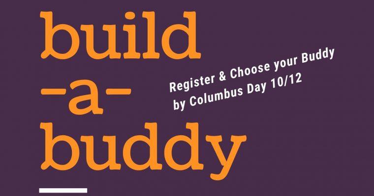 Build-A-Buddy Program Oct 30 at 11am