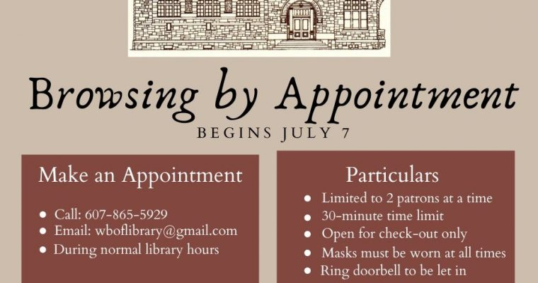 Starting July 7th- Browsing by Appointment