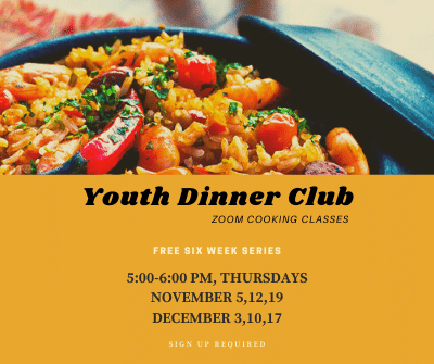 Youth Dinner Club- Zoom Cooking Classes