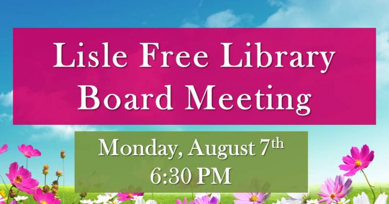 August 2017 Library Board of Trustee Meeting