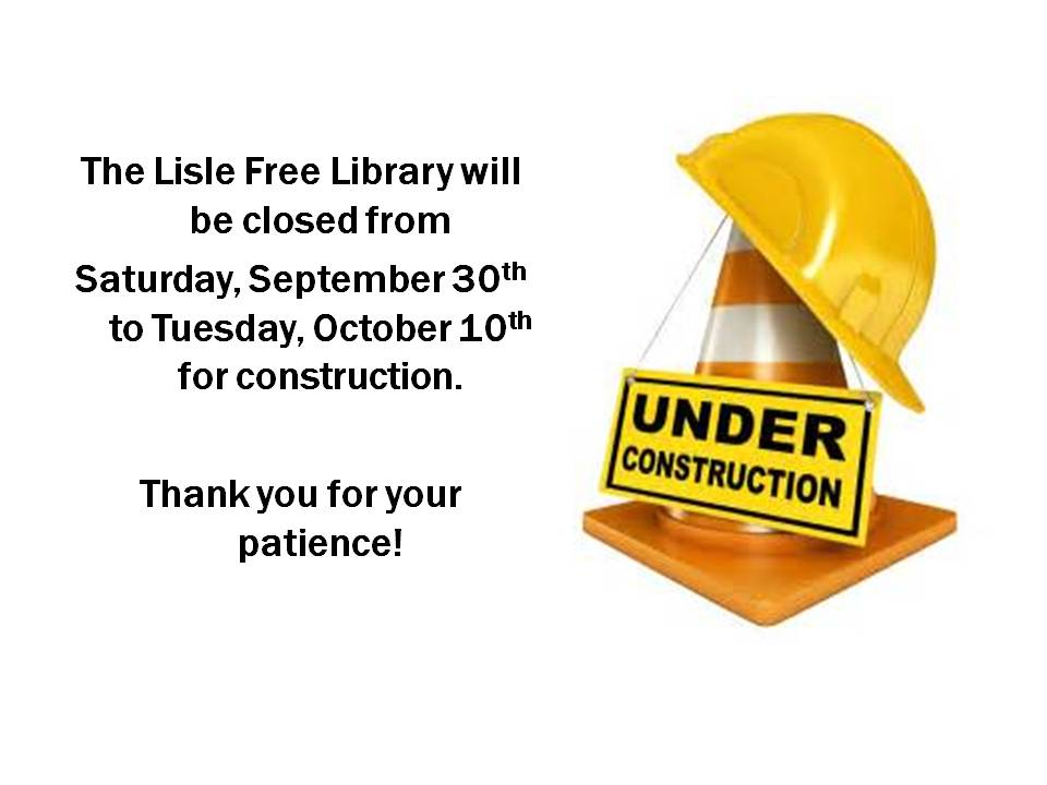 Library will be Closed for Construction