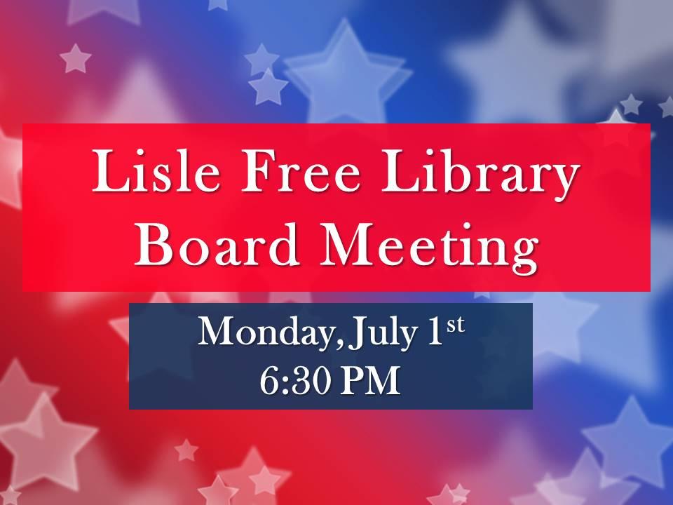July Board of Trustee Meeting