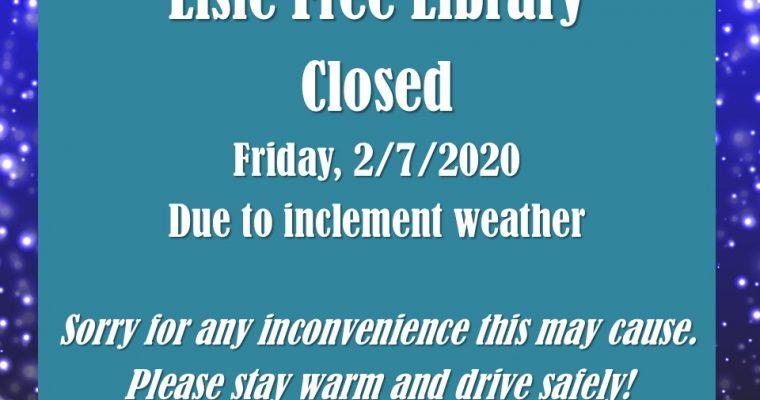 Bad Weather Closure 2/7/2020