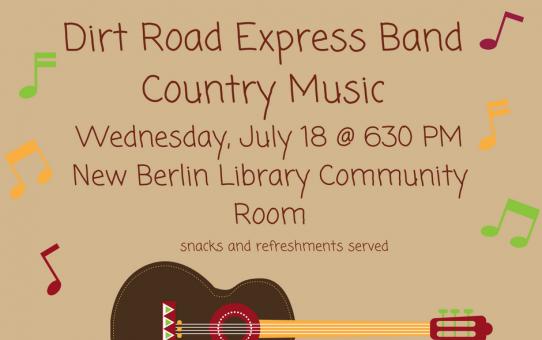 Dirt Road Express Band July 18 @ 6:30 pm
