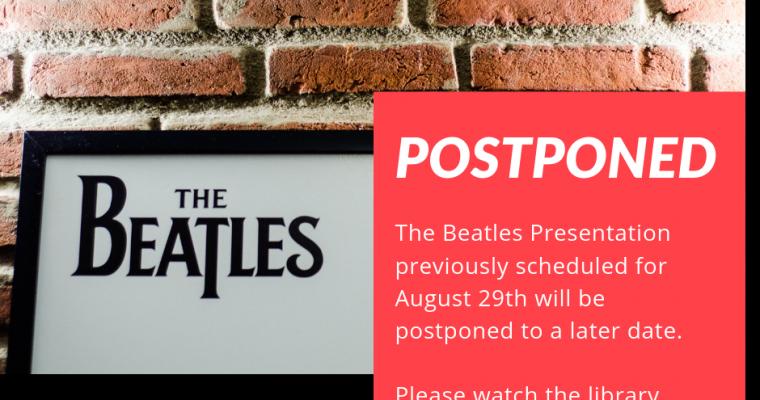 Beatles Program Postponed
