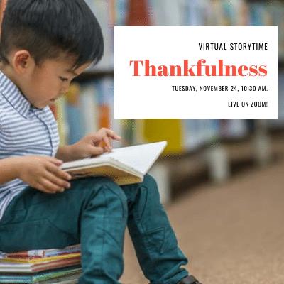 Thankfulness- Virtual Storytime