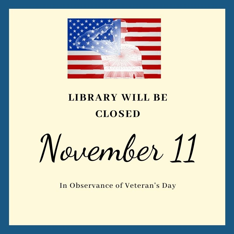 Veteran's Day- Library Closed